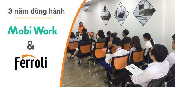 mobiwork-va-ferroli-3-nam-dong-hanh-tren-chang-duong-hien-dai-hoa-he-thong-phan-phoi-1