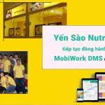 Yến Sào Nutri Nest tiếp tục đồng hành cùng MobiWork DMS trong hành trình mở rộng kênh phân phối