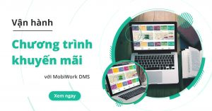 VAN-HANH-CHUONG-TRINH-KHUYEN-MAI-MOBIWORK-DMS-01