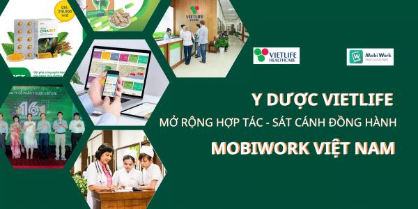Y Dược Vietlife mở rộng hợp tác – sát cánh đồng hành cùng MobiWork Việt Nam