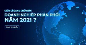 xu hướng thị trường phân phối  năm 2021